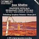 Neeme Järvi Sibelius: Swanwhite Suite / Belshazzar's Feast Suite / The Dryad / Dance Intermezzo / Pan And Echo