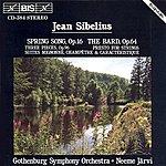Neeme Järvi Sibelius: Spring Song / The Bard / Three Pieces, Op. 96 / Presto For Strings / Three Suites