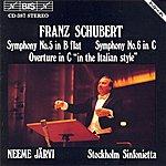 Neeme Järvi Schubert: Symphony No. 5 / Symphony No. 6 / Overture In C Major