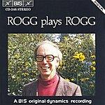 Lionel Rogg Rogg: Organ Music