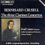 Karl Leister Crusell: Clarinet Concertos Nos. 1-3