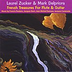 Laurel Zucker French Treasures For Flute And Guitar