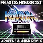 Felix Da Housecat Kickdrum (Arveene & Misk Remix) (UK/EU Version)