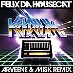 Felix Da Housecat Kickdrum (Arveene & Misk Remix)