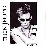 Then Jerico Big Area '97 (Single)