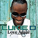 Lukie D Love Again