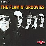 The Flamin' Groovies The Flamin' Groovies - Disc One