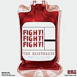 The Glitterati Fight Fight Fight (Single)