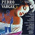 Pedro Vargas Pedro Vargas. Sus Grandes Éxitos En España (Edición Centenario 1906-2006)