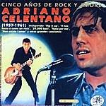 Adriano Celentano Adriano Celentano. Cinco Años De Rock Y Amore