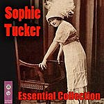 Sophie Tucker Essential Collection