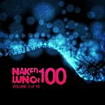 A. Paul Naked Lunch One Hundred - Volume 3 Of 10