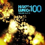 A. Paul Naked Lunch One Hundred - Volume 4 Of 10