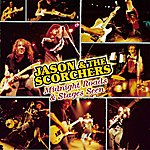 Jason & The Scorchers Midnight Roads & Stages Seen