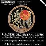 Jun'ichi Hirokami Wada / Ifukube / Toyama: Japanese Orchestral Music