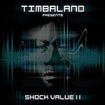 Timbaland Shock Value II (International Deluxe Version)