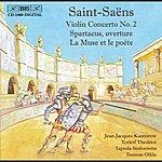 Jean-Jacques Kantorow Saint-Saens: Violin Concerto No. 2 / Spartacus / La Muse Et Le Poete