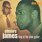 Elmore James King Of The Slide Guitar - Disc Two