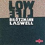 Bill Laswell Low Life