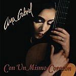 Ana Gabriel Con Un Mismo Corazon