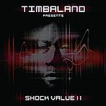 Timbaland Shock Value II (Deluxe)