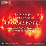 Thomas Sanderling Weigl: Symphony No. 5 / Phantastisches Intermezzo