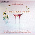 Philip Dukes Takemitsu: A String Around Autumn  / I Hear The Water Dreaming / A Way A Lone II