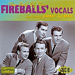 Jimmy Gilmer The Best Of The Fireballs' Vocals