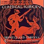 Emma Kirkby Classical Kirkby - Orpheus And Corina