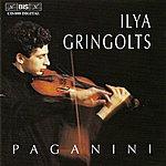 """Ilya Gringolts Paganini: Introduzione E Variazioni Sul Tema """"nel Cor Piu Non mi Sento"""" / Violin Concerto No. 1"""