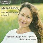 Monica Groop Grieg, E.: Songs (Complete), Vol. 3 (Groop)