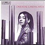 Evelyn Glennie Chen / Musgrave / Long / Hovhaness: Oriental Landscapes