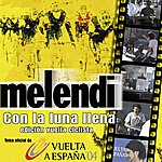 Melendi Con La Luna Llena (Single)