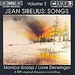 Monica Groop Sibelius: Songs, Vol. 2