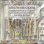 Lionel Rogg Bruckner: Symphony No. 8 In C Minor (1890 Version, Trans. For Organ)