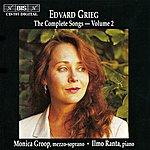 Monica Groop Grieg, E.: Songs (Complete), Vol. 2 (Groop)