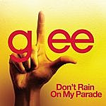 Cover Art: Don't Rain On My Parade (Glee Cast Version)