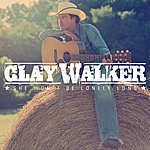 Clay Walker She Won't Be Lonely Long (Single)
