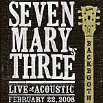 Seven Mary Three Backbooth