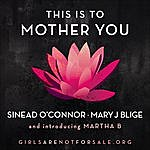 Sinéad O'Connor This Is To Mother You (Single)