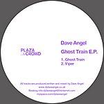 Dave Angel Ghost Train E.p