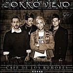 Zorro Viejo Cafe De Los Rumores