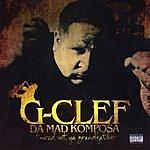 G-Clef Da Mad Komposa I Toured Wit' Ya Grandfather