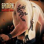 Epitaph Danger Man (Remastered)