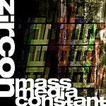 Zircon Mass Media Constant
