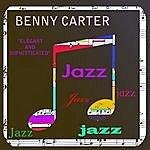 Benny Carter Elegent & Sophisticated - Vol 1