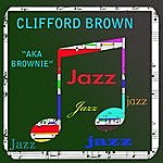 Clifford Brown Aka Brownie