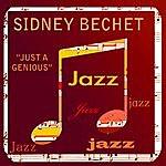 Sidney Bechet Just A Genius!