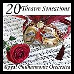 Royal Philharmonic Orchestra 20 Theatre Sensations