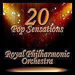 Royal Philharmonic Orchestra 20 Pop Sensations